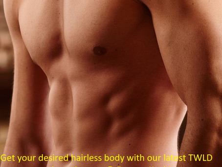 TWLD Laser Hair removal @ Eterno, Kochi, to achieve that hairless body that you desire.