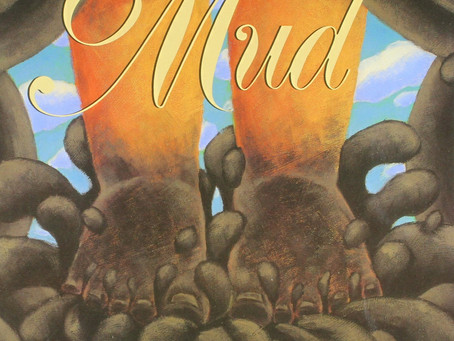 Mud: March Picture Book Companions