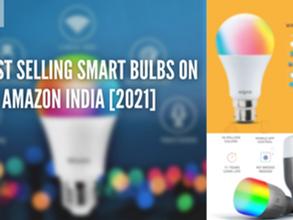5-Best selling Smart Bulbs on Amazon in 2021