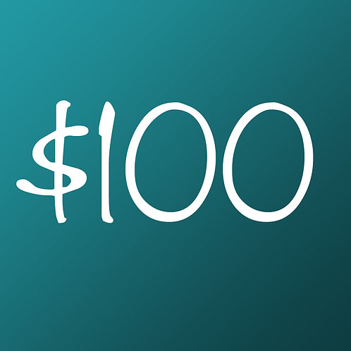$100 One Time Gift!