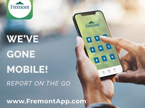 City of Fremont Launches Fremont App to Streamline Maintenance Service Requests