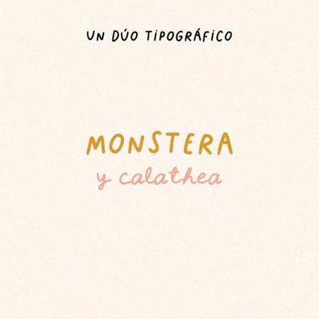 Tipografías Monstera y Calathea