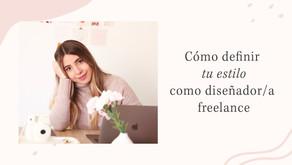 Cómo definir tu estilo como diseñador/a freelance