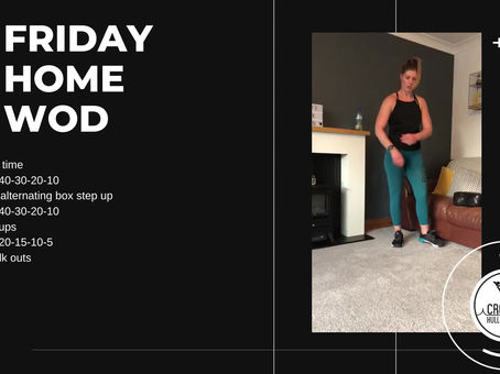 Friday 08th May 2020 - Home WOD