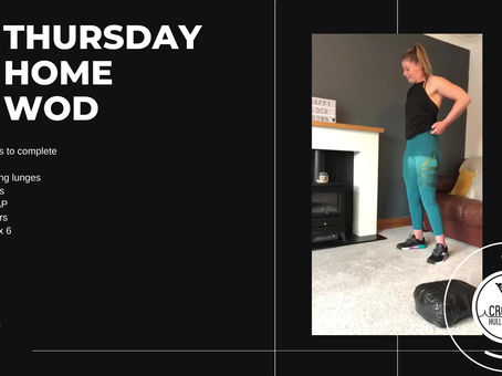 Thursday 07th May 2020 -Home WOD