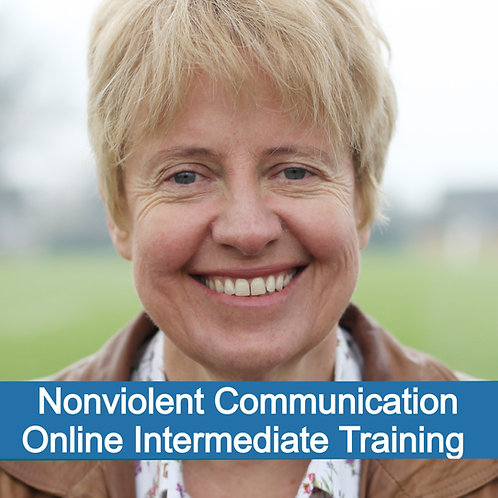 Online NVC Intermediate - Transforming the Pain of Unmet Needs June 19 £110-£80