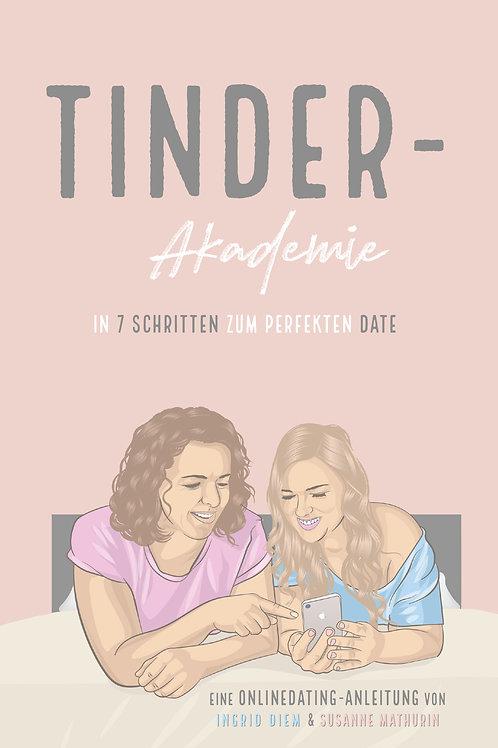 E-Book: Tinder-Akademie - in 7 Schritten zum perfekten Date