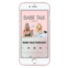 _babe talk podcast - iphone.png