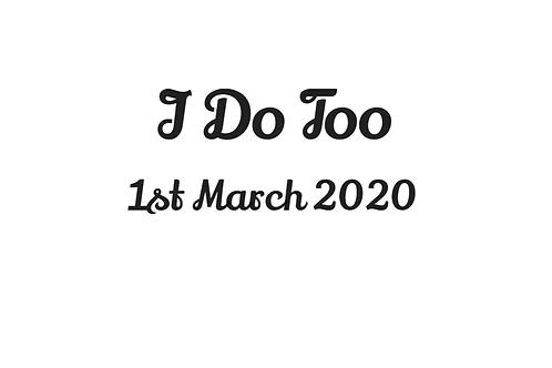 'I Do Too' and Date Bandana - Add On