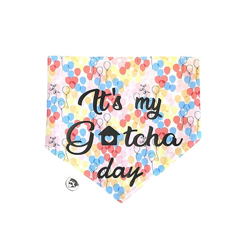 It's My Gotcha Day!