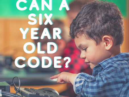 Can my 6 year old really code? - 6 Coding concepts your kid is old enough to understand.