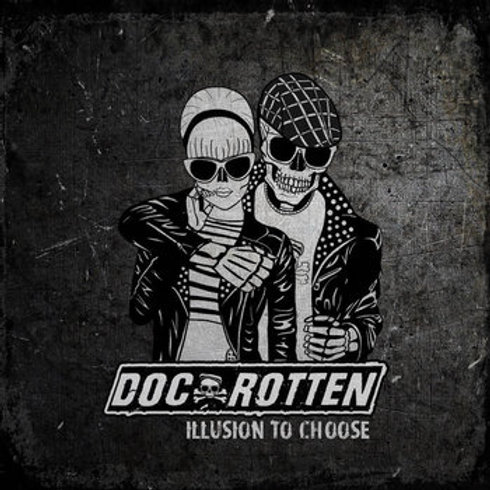 Doc Rotten - Illusion To Choose Album