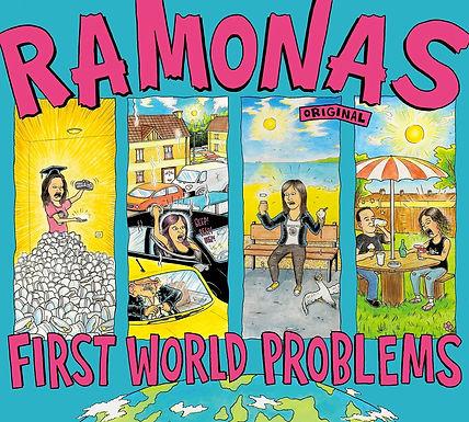 Ramonas - First World Problems
