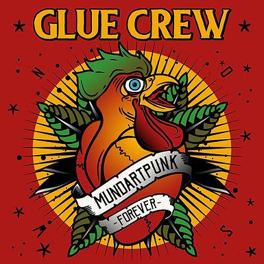 Glue Crew-Mundartpunk Forever