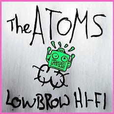 THE ATOMS - LOW BROW HI-FI COVER