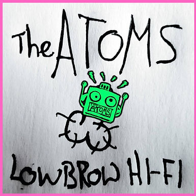 The Atoms - Low Brow Hi-Fi