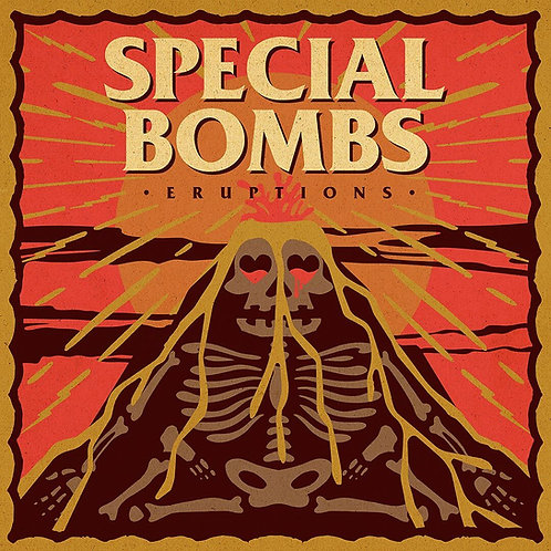 The Special Bombs-Eruptions