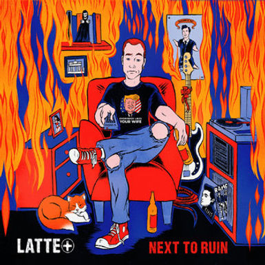 LATTE+ 'Next To Ruin' Vinyl/CD