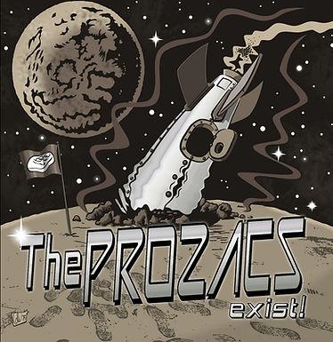 The Prozacs-Exist