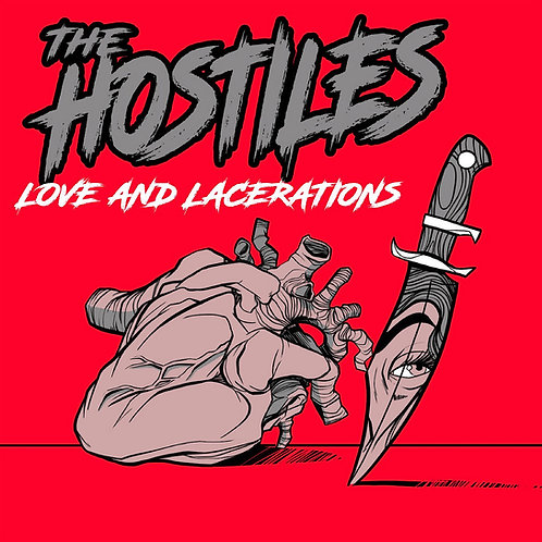 The Hostiles Love and Lacerations