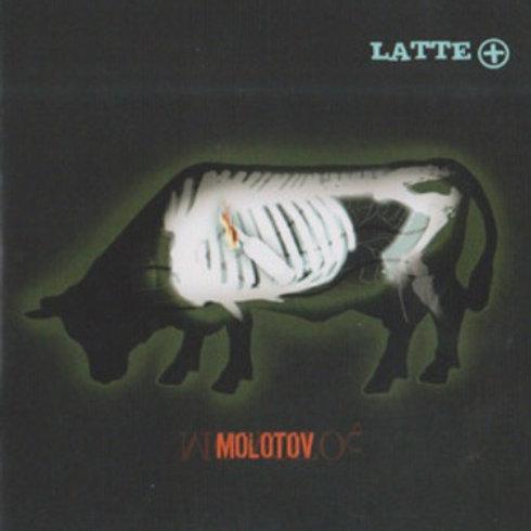 LATTE+ 'Molotov' CD [FREE]
