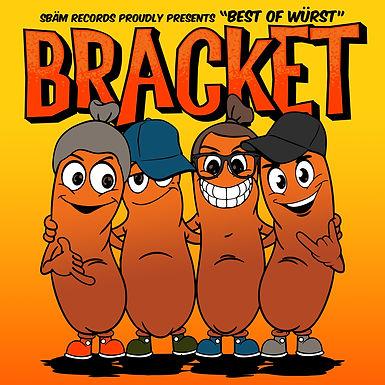 Bracket-Best of  Wurst