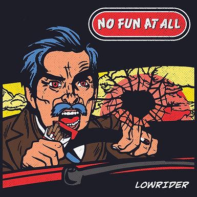 No Fun At All-Lowrider