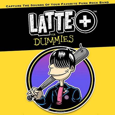 LATTE+ For Dummies