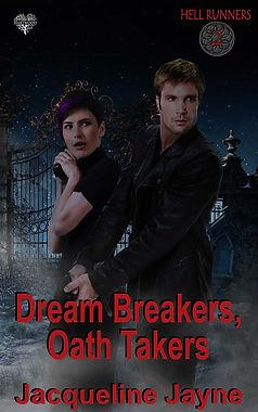 Dream_Breakers_Oath_Takers-Jacqueline_Ja