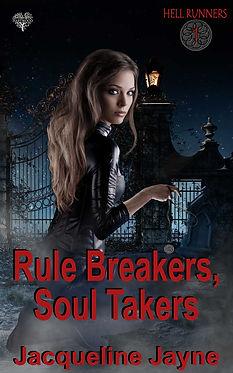 Rule_Breakers_Soul_Takers-Jacqueline_Jay