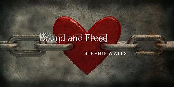 Bound & Freed