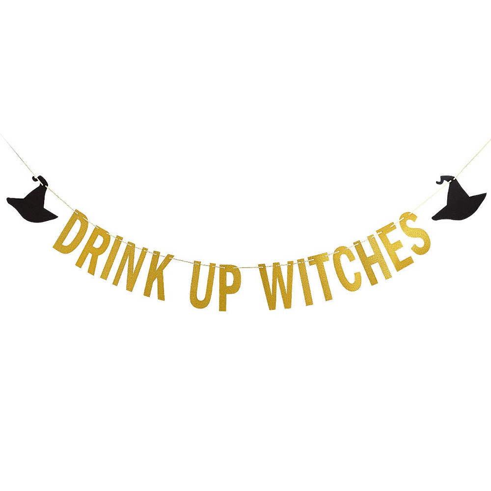 drink up witches banner