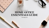 Home Office Essentials Guide