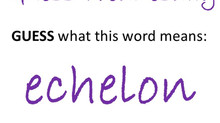 Guess the meaning of the word - echelon