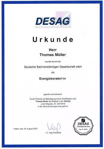 Urkunde Energieberater für Thomas Müller bekommen von der Deutschen Sachverständigen Gesellschaft mbH DESAG