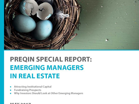 PREQIN SPECIAL REPORT: EMERGING MANAGERS IN REAL ESTATE
