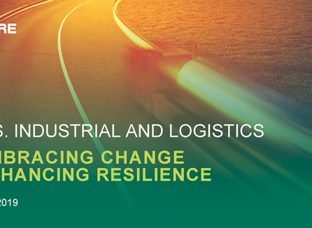 U.S. INDUSTRIAL AND LOGISTICS: EMBRACING CHANGE ENHANCING RESILIENCE