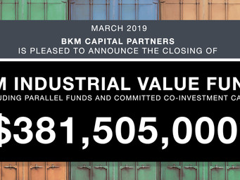 BKM Industrial Value Fund II Closes $381.5 Million