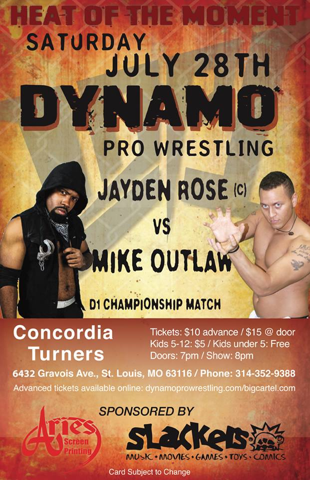 (Dynamo Pro Wrestling D-1 Champion Jayden Dominic Rose vs. Mike Outlaw – July 28th, 2018 Promotional Flyer -  Courtesy of Dynamo Pro Wrestling)