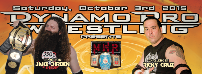 """DirdEY"" Jake Dirden vs. ""The King of Chaos"" Ricky Cruz for the Dynamo Pro Wrestling heavyweight championship and the Missouri Wrestling Revival Missouri State championship (Promotional graphic courtesy of Dynamo Pro Wrestling & Missouri Wrestling Revival)"