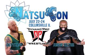 (Dynamo Pro Wrestling D-1 Champion Outtkast vs. Jesus Bryce - NatsuCon Promotional Flyer –  Courtesy of Dynamo Pro Wrestling and NatsuCon)