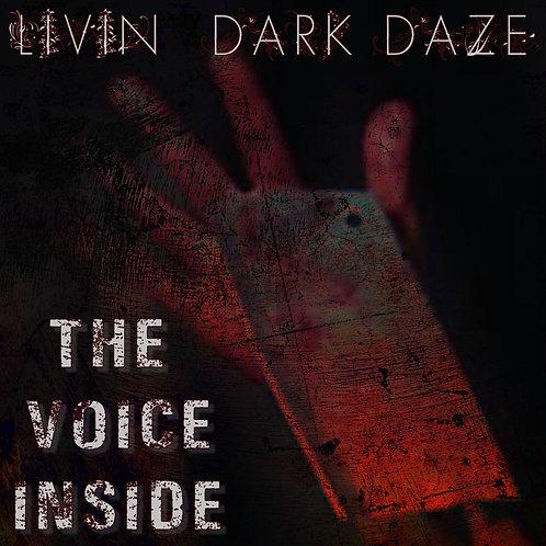 "Livin' Dark Daze - ""The Voice Inside"""