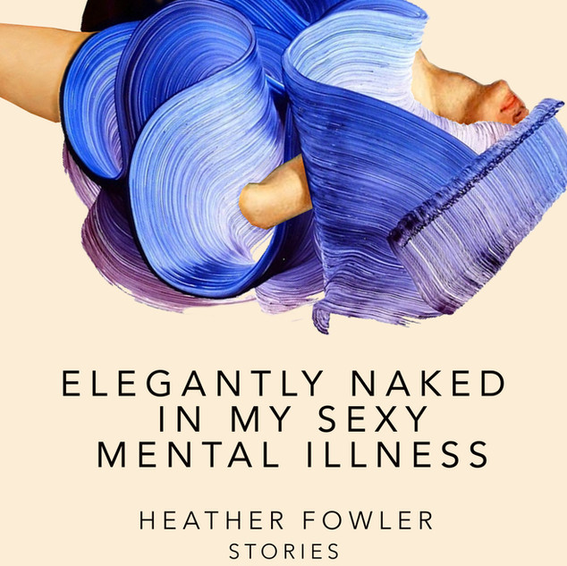 Elegantly Naked In My Sexy Mental Illness Audiobook