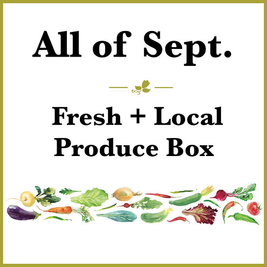 All of Sept. Pick Up - Fresh Produce Box