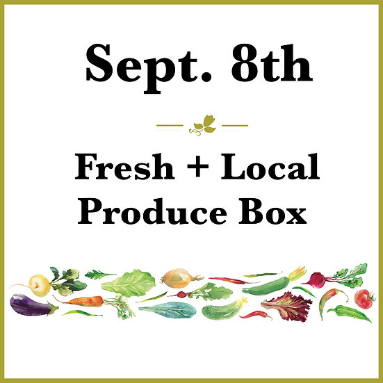 September 8th Pick Up - Fresh Produce Box