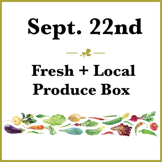 September 22th Pick Up - Fresh Produce Box