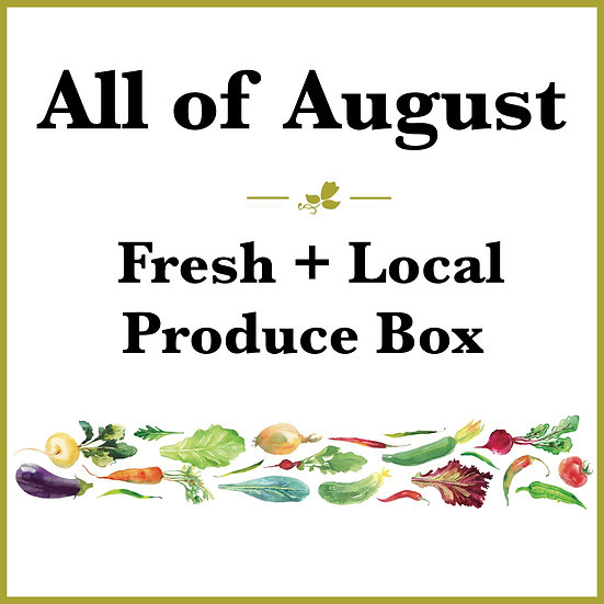 All of August Pick Up - Fresh Produce Box