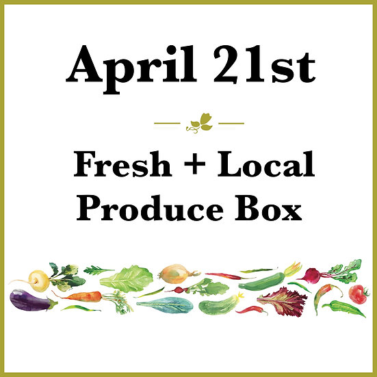 April 21st Pick Up - Fresh Produce Box