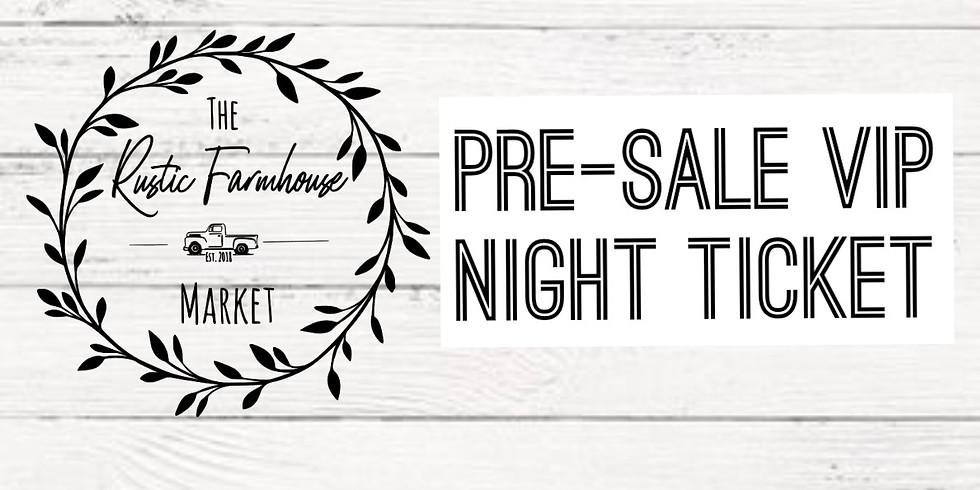 Pre- Sale VIP Night Ticket-$5