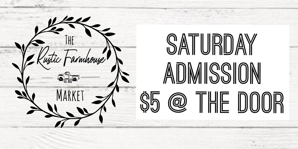 Saturday General Admission Tickets- $5